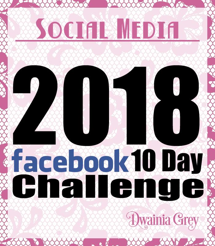 2018 10 Day Facebook Challenge