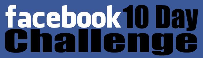 10 Day Facebook Challenge