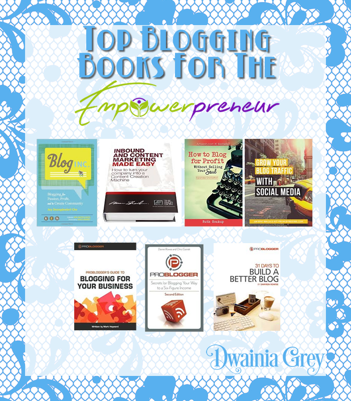 Top Blogging Books for Empowerpreneurs