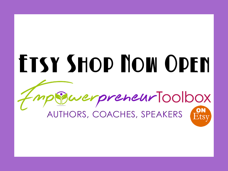 Empowerpreneur Toolbox Now Open on Etsy