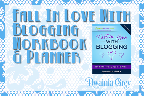 Fall in Love with Blogging Workbook and Planner