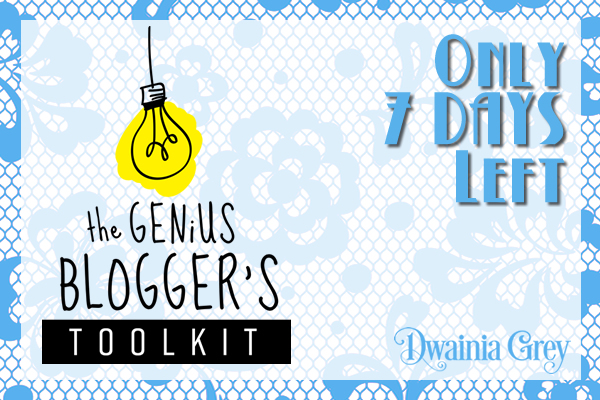Genius Blogger's Toolkit Only Available for 7 Days