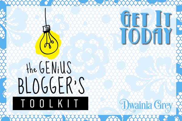 Get Your Genius Blogger's Toolkit Today!