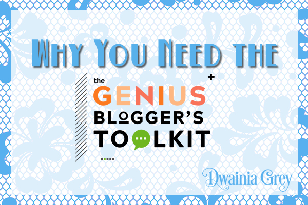 Why You Need to Get The 2017 Genius Blogger's Toolkit