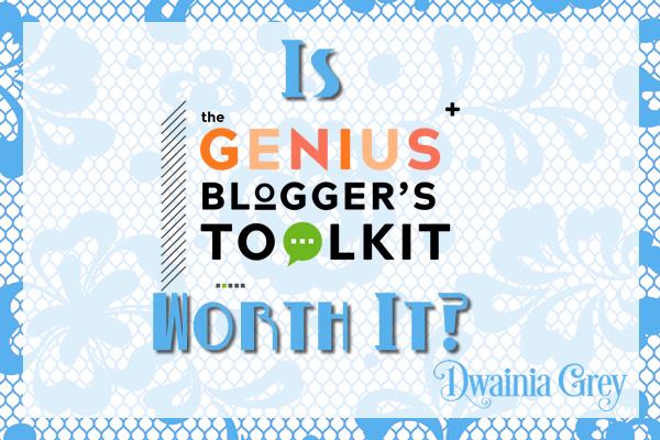 Is the Genius Blogger's Toolkit Worth It?