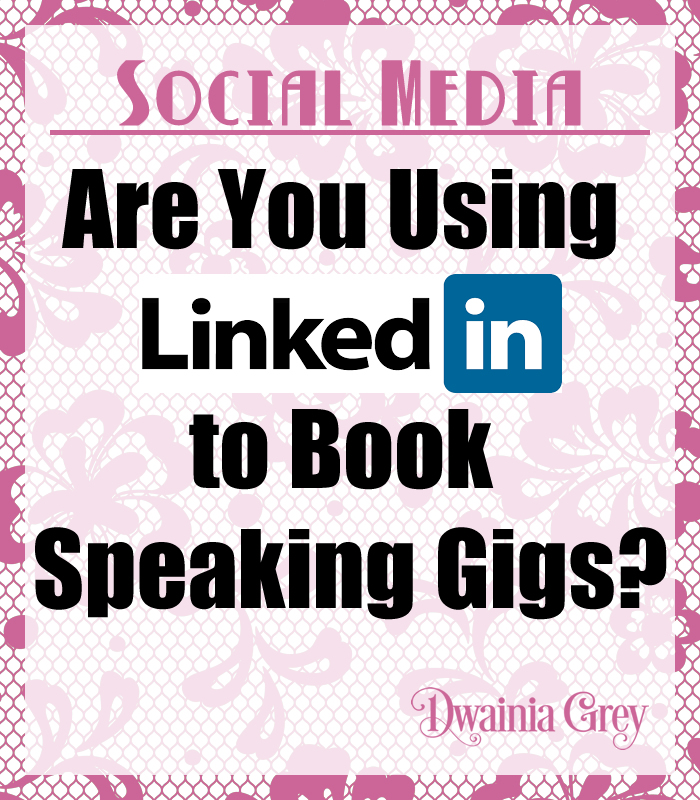 Are you using LinkedIn to Book Gigs?